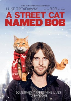 A street cat named Bob /  Sony Pictures, Releasing International and Stage 6 Films present ; a Prescience presentation ; in association with Altus Media (Eleven) and the Exchange ; a Shooting Script Films production ; screenplay by Tim John and Maria Nation ; directed by Roger Spottiswoode ; produced by Adam Rolston.