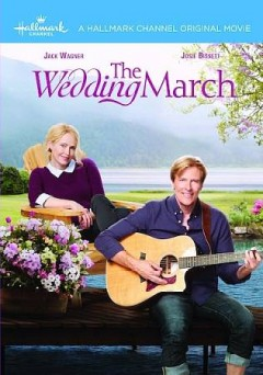 The wedding march /  produced by Harvey Kahn ; written by Neal Dobrofsky & Tippi Dobrofsky ; directed by Neill Fearnley.