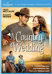A country wedding /  Hallmark Channel presents ; produced by Harvey Kahn ; written by Nancey Silvers ; directed by Anne Wheeler.
