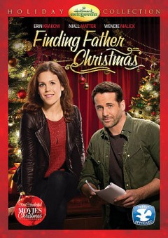 Finding father Christmas /  Hallmark Channel ; produced by Ted Bauman ; written by David Golden ; director, Terry Ingram.