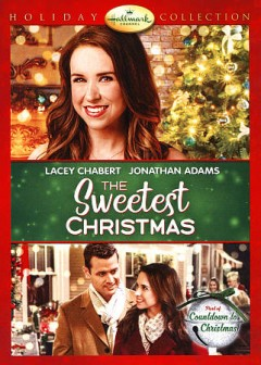 The sweetest Christmas /  Hallmark Channel presents ; Crown Media Productions ; producers, Vicki Sotheran, Greg Malcolm ; written by Erinne Dobson ; directed by Terry Ingram.