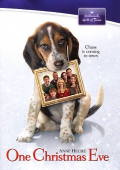 One Christmas Eve : chaos is coming to town / Hallmark Hall Of Fame presents ; produced by David A. Rosemont; written by Holly Goldberg Sloan ; directed by Jay Russell ; Sony Pictures Television in association with Hallmark Hall Of Fame Productions, LLC.