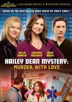 Hailey Dean Mystery: Murder, With Love.