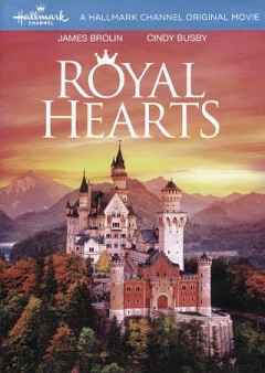 Royal hearts /  Hallmark Channel presents ; produced by Robin Berheim Burger, Kerry Lenhart, John J. Sakmar; edited by Charles Norris ; directed by James Brolin.