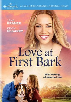 Love at first bark /  director, Mark Rohl. - director, Mark Rohl.