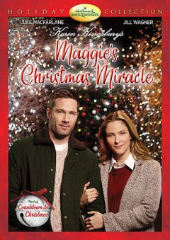 Maggie's Christmas miracle /  Hallmark Original Movie ; writers, Karen Kingsbury & Tyler Russell and Maria Nation ; producer, Kim Arnott ; director, Michael Robison. - Hallmark Original Movie ; writers, Karen Kingsbury & Tyler Russell and Maria Nation ; producer, Kim Arnott ; director, Michael Robison.