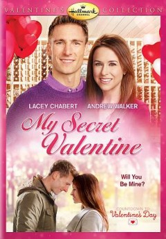 My secret valentine /  Hallmark Channel presents ; a HP Romance production in association with All Canadian Entertainment and Brad Krevoy Television ; produced by David Anselmo ; written by Carrie Freedle ; directed by Bradley Walsh.
