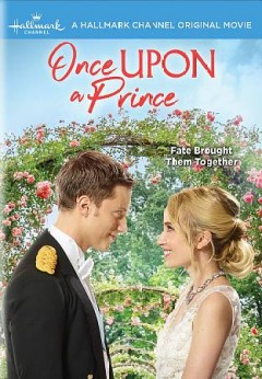 Once upon a prince /  Hallmark Channel presents ; produced with participation of Canadian Film or Video Production Tax Credit ; produced by Oliver de Caigny ; written by Tracey Andreen ; directed by Alexander j. F. Wright.