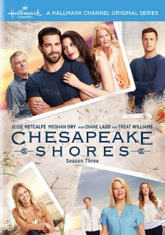 Chesapeake Shores : season 3 [2-disc set].