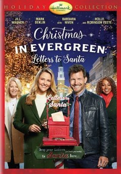 Christmas in Evergreen : letters to Santa / Hallmark Channel presents ; Crown Media productions ; produced by Harvey Kahn, Charles Cooper ; teleplay by Zac Hug ; story by Rick Garman ; directed by Sean McNamara.
