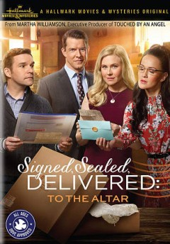 Signed, sealed, delivered : to the altar / directed by Kevin Fair ; written by Martha Williamson. - directed by Kevin Fair ; written by Martha Williamson.