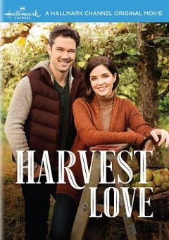 Harvest love /  directed by Christie Will Wolf. - directed by Christie Will Wolf.