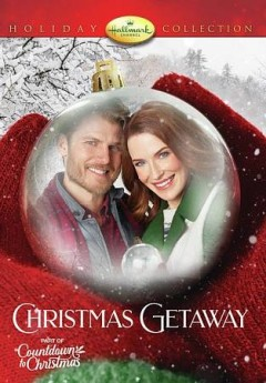 Christmas getaway /  Hallmark Channel presents ; Crown Media Productions ; teleplay by Marlene McPherson, Elizabeth Snyder and Tracy Andreen ; produced by Harvey Kahn ; directed by Mel Damski. - Hallmark Channel presents ; Crown Media Productions ; teleplay by Marlene McPherson, Elizabeth Snyder and Tracy Andreen ; produced by Harvey Kahn ; directed by Mel Damski.