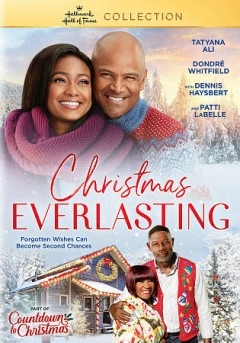 Christmas everlasting /  written by Maria Nation and Marcy Holland and Ron Oliver ; director, Ron Oliver.