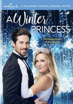 A winter princess /  Allan Harmon, director. - Allan Harmon, director.