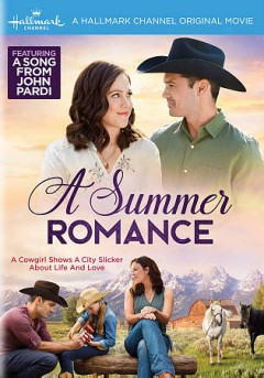 A summer romance /  Crown Media presents ; produced by Vicki Sotheran, Greg Malcolm ; written by Robert Tate Miller ; directed by David Winning.