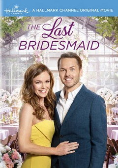 The last bridesmaid /  director, Mark Jean. - director, Mark Jean.