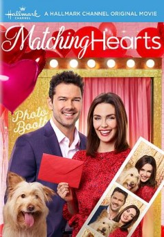 Matching hearts /  Crown Media Productions ; produced by Charles Cooper ; teleplay by Zac Hug, Sarah Wise, Laurence Walsh-Hodson ; story by Laurence Walsh-Hodson ; directed by Siobhan Devine.