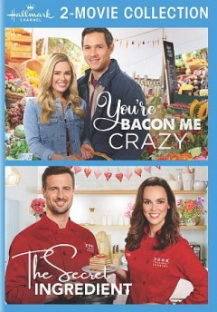 You're bacon me crazy ; The secret ingredient / Hallmark Channel.
