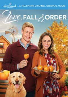 Love, fall & order /  Crown Media presents ; director, Clare Niederpruem ; written by Audrey Shulman. - Crown Media presents ; director, Clare Niederpruem ; written by Audrey Shulman.