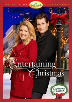 Entertaining Christmas /  The Hallmark Channel presents a Chesler/Perlmutter Production ; producer, Marek Posival ; written by Marcy Holland ; director, Robin Dunne. - The Hallmark Channel presents a Chesler/Perlmutter Production ; producer, Marek Posival ; written by Marcy Holland ; director, Robin Dunne.