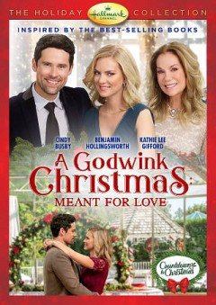 A Godwink Christmas : meant for love / a Hallmark original movie ; produced by Kim Arnott ; written by Jamie Pachino ; director, Paul Ziller. - a Hallmark original movie ; produced by Kim Arnott ; written by Jamie Pachino ; director, Paul Ziller.