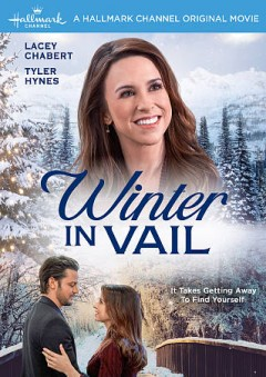 Winter in Vail /  producers, Jason Wan Lim, Kyle Cooper, Scott J. Jones; written by Delonora Mesa, Duane Poole ; director, Terry Ingram. - producers, Jason Wan Lim, Kyle Cooper, Scott J. Jones; written by Delonora Mesa, Duane Poole ; director, Terry Ingram.