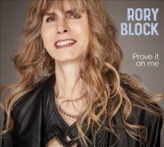 Prove It on Me /  Rory Block.