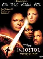 Imposter /  Dimension Films presents a Marty Katz production in association with Mojo Films, a Gary Fleder film ; producers, Marty Katz, Gary Fleder, Gary Sinise [and others] ; screenplay, Caroline Case, Ehren Kruger [and others] ; director, Gary Fleder.