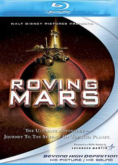 Roving Mars /  Walt Disney Pictures presents a Kennedy-Marshall/White Mountain Films production ; executive producer, Scott Swofford ; produced by Frank Marshall and George Butler ; written by George Butler and Robert Andrus ; narration written by George Butler ; directed by George Butler. - Walt Disney Pictures presents a Kennedy-Marshall/White Mountain Films production ; executive producer, Scott Swofford ; produced by Frank Marshall and George Butler ; written by George Butler and Robert Andrus ; narration written by George Butler ; directed by George Butler.