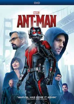 Ant-Man /  Marvel Studios ; produced by Kevin Feige ; wriiten by Edgar Wright, Joe Cornish, Adam McKay, Paul Rudd ; directed by Peyton Reed. - Marvel Studios ; produced by Kevin Feige ; wriiten by Edgar Wright, Joe Cornish, Adam McKay, Paul Rudd ; directed by Peyton Reed.