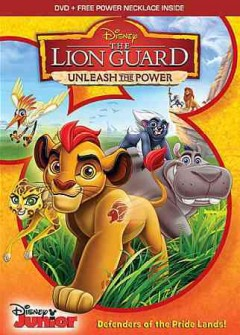 The Lion Guard: Unleash the Power.