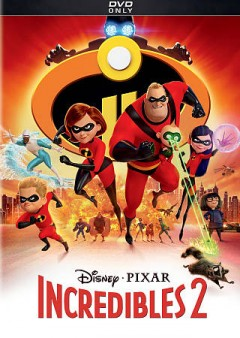 Incredibles 2 /  Disney presents a Pixar Animation Studios film ; written & directed by Brad Bird ; produced by John Walker, Nicole Paradis Grindle ; executive producer John Lasseter. - Disney presents a Pixar Animation Studios film ; written & directed by Brad Bird ; produced by John Walker, Nicole Paradis Grindle ; executive producer John Lasseter.