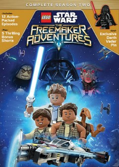 LEGO Star wars : the Freemaker adventures. Disney. - Disney.