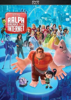 Ralph breaks the internet /  producer, Clark Spenser ; writers/directors, Phil Johnson, Rich Moore. - producer, Clark Spenser ; writers/directors, Phil Johnson, Rich Moore.