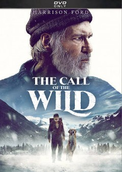 The call of the wild [2020] /  Twentieth Century Studios presents ; a 3 Arts Entertainment production ; produced by Erwin Stoff, James Mangold ; screenplay by Michael Green ; directed by Chris Sanders.