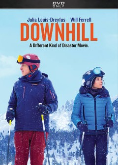 Downhill /  producers, Anthony Bregman, Julia Louis-Dreyfus, Stefanie Azpiazu ; writers, Jesse Armstrong, Jim Rash, Nat Faxon ; directors, Jim Rash, Nat Faxon.