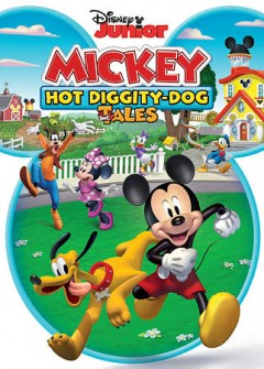 Mickey Mouse Hot Diggity-Dog Tales.