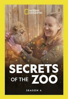 Secrets of the zoo : season 4 [2-disc set] / National Geographic.