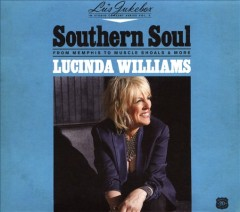 Southern soul : from Memphis to Muscle Shoals & more / Lucinda Williams. - Lucinda Williams.