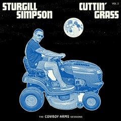 Cuttin' grass, vol. 2 : the cowboy arms sessions / Sturgill Simpson. - Sturgill Simpson.