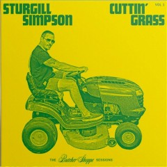 Cutttin' grass  /  Sturgill Simpson.