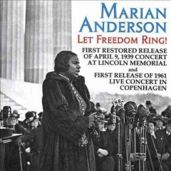 Let freedom ring! /  Marian Anderson. - Marian Anderson.