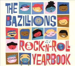 Rock-n-roll yearbook /  The Bazillions. - The Bazillions.