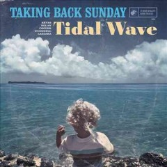 Tidal wave /  Taking Back Sunday. - Taking Back Sunday.