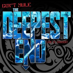 The deepest end /  Gov't Mule.