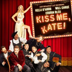 Kiss me, Kate! : 2019 Broadway cast recording [soundtrack] / [music and lyrics by Cole Porter ; book by Sam and Bella Spewack]. - [music and lyrics by Cole Porter ; book by Sam and Bella Spewack].