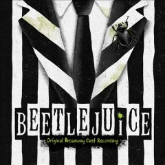 Beetlejuice : original broadway cast recording [soundtrack] / Eddie Perfect. - Eddie Perfect.