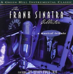 The Frank Sinatra collection /  featuring The Beegie Adair Trio.