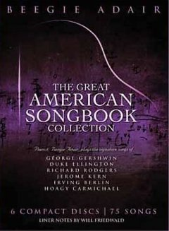 The great American songbook /  [performed by] Beegie Adair. - [performed by] Beegie Adair.